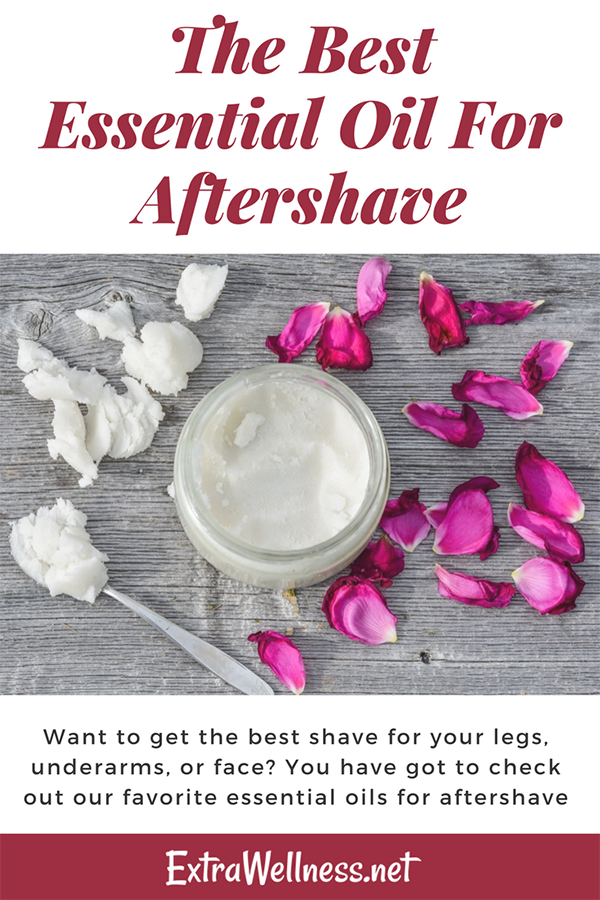 Why you need Essential Oil for After Shave